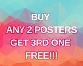 Buy Any 2 Posters and Get Any Other Poster for Free