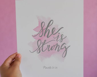 Proverbs She is Strong 8x10 Calligraphy Art Print