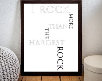 I Rock Print,I rorck hard print,Modern typography,modern wall art,Home decor,Scandinavian Wall Art,Typography,Instant Download