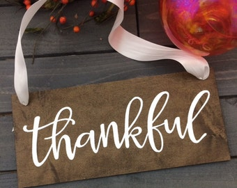Thankful Sign-Thanksgiving Decor-Thankful Farmhouse Sign-12'' x 5.5'' Sign-Harvest Fall Sign-Country Chic Sign