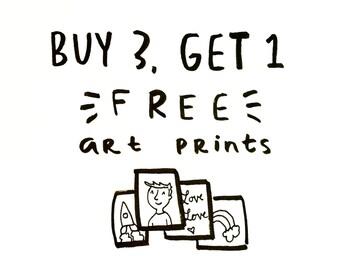 Buy 3 Prints, Get 1 Free!