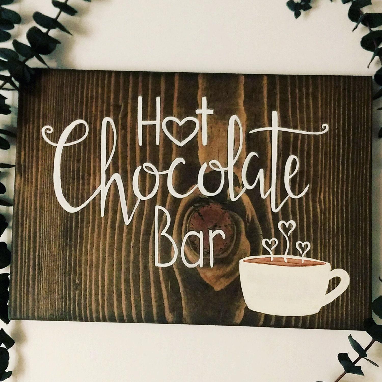 Hot chocolate bar sign hot cocoa bar wedding decor handmade