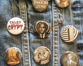 Twilight Zone and Tales from the Crypt Pins Buttons Magnets 1.25 inch