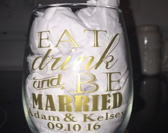 Eat, Drink and Be Married wedding favor wineglass