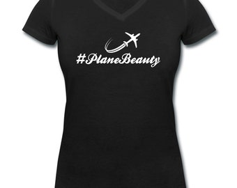 Women's V-neck T-shirt #PlaneBeauty