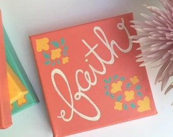 Pink Faith 6x6 Canvas Lettering