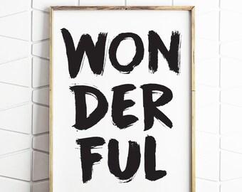 wonderful print, quote wall art, home decor printable, download wonderful, home decor, typography print, digital art, wonderful