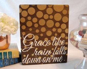 Grace Like Rain/ Grace Sign/ Polka Dots/ Wood Sign