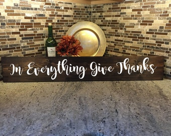 In Everything Give Thanks | Fall Wood Decor | Give Thanks | Fall Gift | Fall Decor | Thanksgiving | Seasonal giving