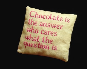 Chocolate Is The Answer Decorative Pillow, Throw Pillow, Funny Pillow, Chocolate Addict Gift, Funny Quote Pillow