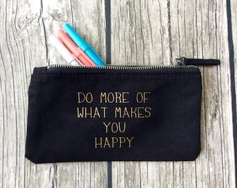 """Pencil case """"do more"""" gift teacher"""