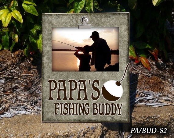 Pa Bud Papa S Fishing Buddy Clip Frame Photo Frame