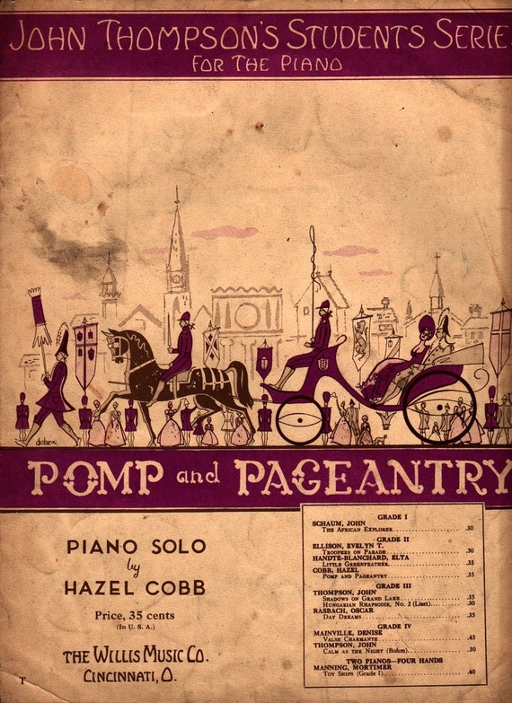 Pomp and Pageant Piano Solo - Hazel Cobb - 1938 - Vintage Sheet Music