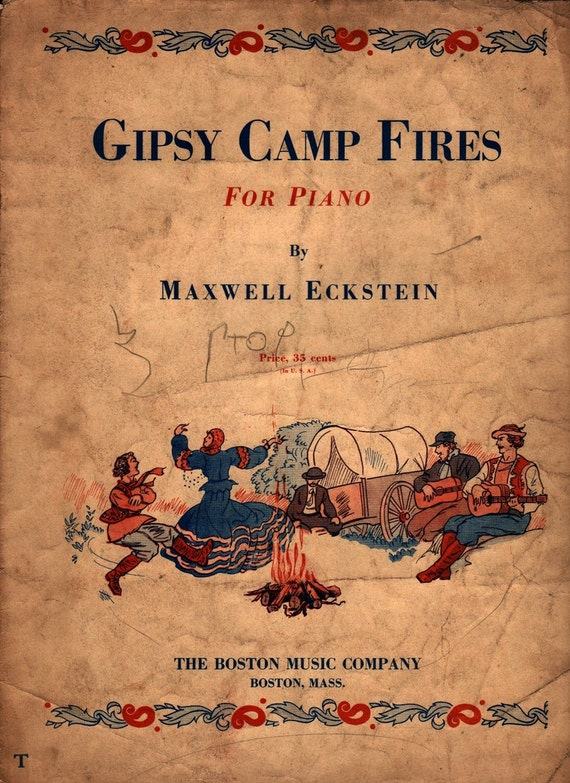 Gipsy Camp Fires for Piano - Maxwell Eckstein - 1938 - Vintage Sheet Music