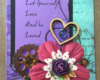 Let Yourself Love and Be Loved ATC OOAK