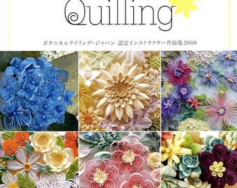 BOTANICAL QUILLING Vol 1 2010- Instructers Works