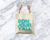 no. 537 - Bonjour Y'all screen printed canvas tote