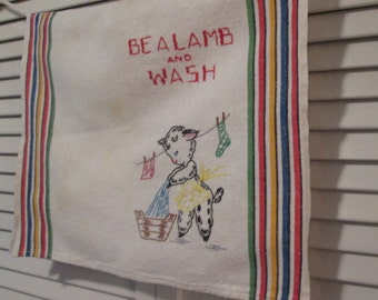 Vintage Embroidered Cotton Dish Towel/ Tea Towel - Be A Lamb and Wash