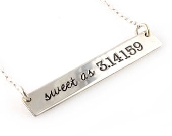 Sweet As Pi Necklace - Hand Stamped Nerdy Math Necklace - Pi Day - Pie Day - 3.14159 - Nerd Jewelry
