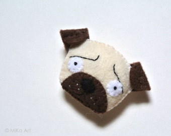 Pug Felt Brooch Gift for Her Pug Felt Pin Gift for Pet Lovers Fun Fashion Accessory Cute Funny Pug Jewelry Cream White Chocolate Brown MiKa