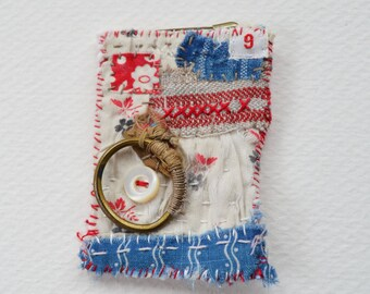 BROOCH or Pin - OOAK - fabric collage