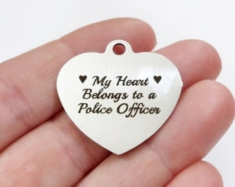 "Police Officer ""My Heart Belongs to a Police Officer"" Charm Stainless Steel, ""Laser Design"" 30x29x1mm hole: 2.5"