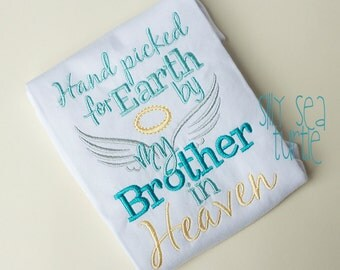 Handpicked for earth by my BROTHER  heaven Shirt or Bodysuit, Rainbow Baby, Guardian Angel Shirt, Angel