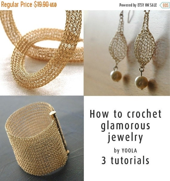 20% OFF - How to wire crochet glamorous jewelry tutorials crochet patterns tube necklace pearl drop earrings wide cuff bracelet