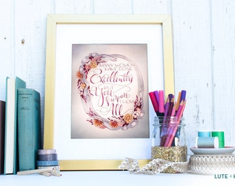 Proverbs 31:29 Art Print - Bible Verse - Encouraging Wall Quote - Hand Lettering - 8x10 - Mother Grandmother Daughter Friend