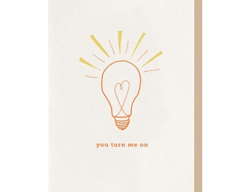 "Letterpress ""You Turn Me On"" Greeting Card"