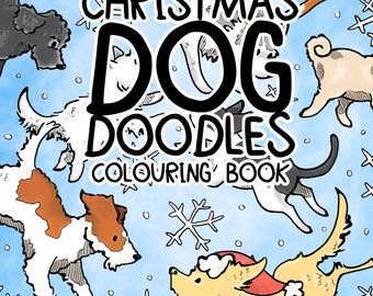 A4 Paperback Oodles of CHRISTMAS Dog Doodles VOLUME II Colouring Book