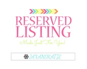 Reserved (Custom) Listing for Stephanie