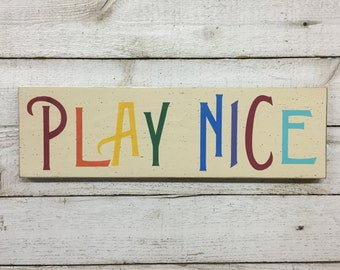 Play Nice - Playroom rules wall decor wood sign, primary colors, daycare decoration, toy room, kids children room decor, fun classroom sign