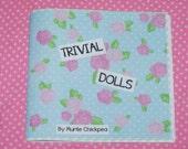 Trivial Dolls Zine