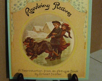 Revolving Pictures Book - Reproduction from an Antique Book by Ernest Nister - 1979