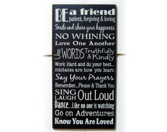 Be A Friend... typography wood sign