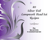 40 Silver Foil Lampwork Bead Set Recipes, Digital Downloads, Digital Book Tutorial