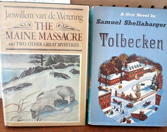 Mysteries: Maine Massacre, Tumbleweed, Corpse on the Dike by Janwillem van de Wetering, 1970  plus Tolbecken by Samuel Shellabarger, 1956