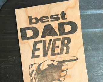 BEST DAD EVER,  Hand Printed,  Letterpress Card,  Father's Day Gifts, Blank Inside