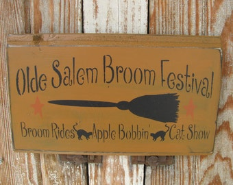 Primitive Olde Salem Broom Festival Halloween Wooden Sign GCC4767
