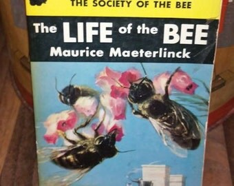 The Life of The Bee by Maurice Maeterlinck Vintage Paperback Book