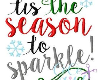 Tis The Season to Sparkle Christmas Embroidery Design