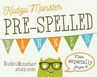 Pre-spelled printable banner