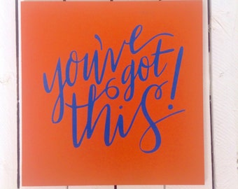Motivational Orange and Blue painted sign. painted sign. Motivational painted sign. Custom orders are welcome.