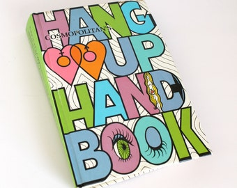 Vintage Cosmopolitan's Hang-up Handbook Hardcover Advice Book Counter Culture