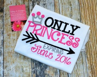 Only Princess Expiring Date Personalized Tshirt or Bodysuit - Going to Be a Big Sister - Baby Announcement Apparel