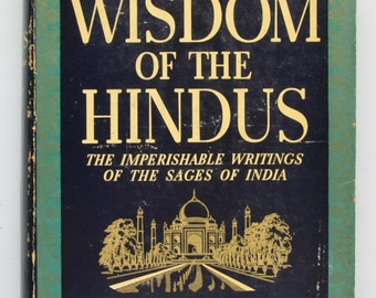 The Wisdom of the Hindus : Philosophies and Wisdom from their ancient and modern literature edited, and with a Introduction by Brian Brown