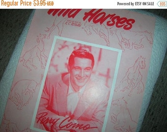 30 % SALE- 1953 Sheet Music WILD Horses featuring Perry Como