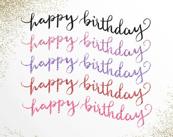 Glittery Happy Birthday Hand Written PNG and SVG Pack