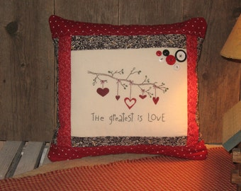 Primitive Hand Stitched Decorative Pillow - The Greatest is Love
